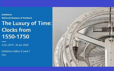 "Edynburg: Wystawa ""Luksus czasu"""