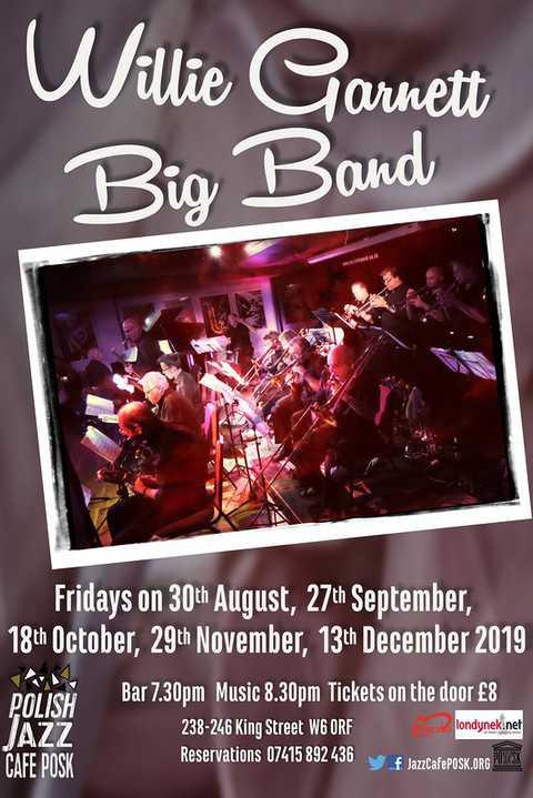 WILLIE GARNETT BIG BAND w Jazz Cafe