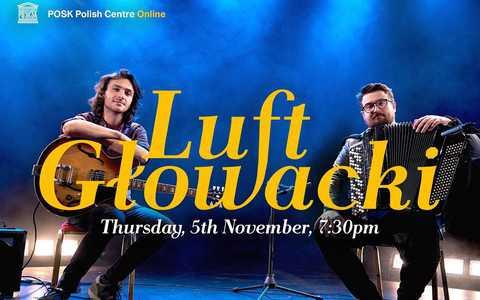 Polsko-brytyjski duet jazzowy Luft & Głowacki zagra w POSK Online